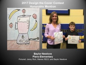 Design the Cover Contest Honorable Mention, Baylor Newlove of Plano Elementary